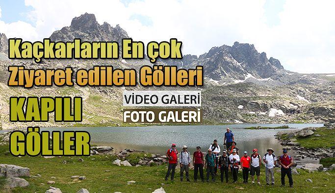 Kaçkarların en çok ziyaret edilen Gölleri KAPILI GÖLLER