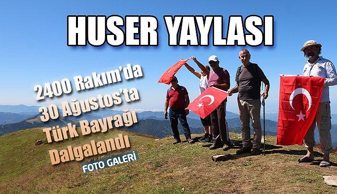 Huser Yaylasında 30 Ağustos Zafer Bayramı kutlaması