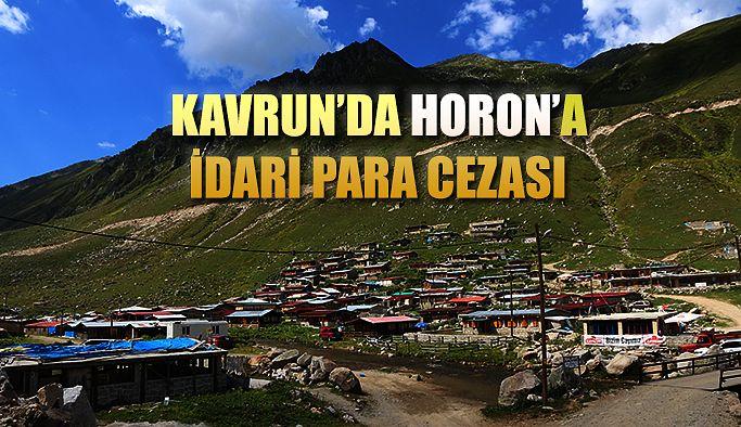 Kavrun'daki Horon'a Ceza