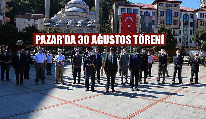 Pazar'da 30 Ağustos Töreni