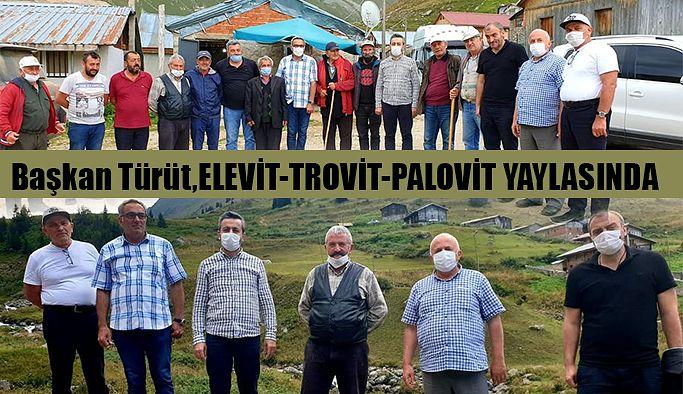 Başkan Türüt ve ekibi Çamlıhemşin Yayla Yollarını gezdi