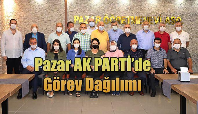 Pazar Ak Parti'de Görev dağılımı yapıldı.