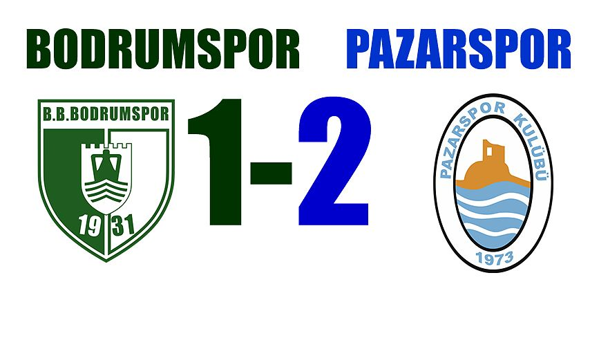 Bodrum spor 1- Pazarspor 2