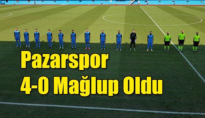 Pazarspor 4-0 Mağlup dönüyor