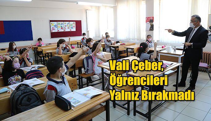 Vali Kemal Çeber: Öğrenciler Yalnız Bırakmadı