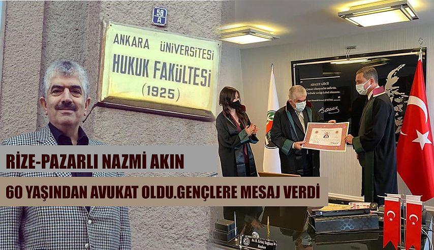 Rize Pazarlı Nazmi Akın 60 yaşında avukat oldu