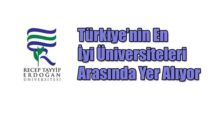 RTEÜ, Kalite ve Yetkinlikte Türkiye'nin En İyi Üniversiteleri Arasında