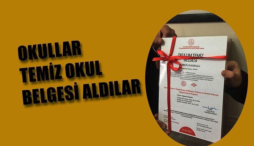 """TEMİZ OKUL"""" BELGELERİNİ ALMAYA HAK KAZANDI."""