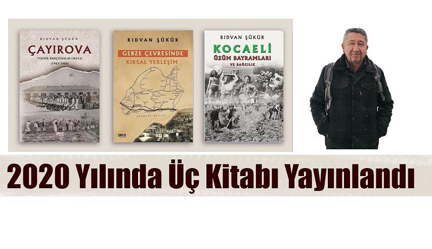 Tarihçi Rıdvan Şükür, geçen yılı üç kitap yazarak değerlendirdi