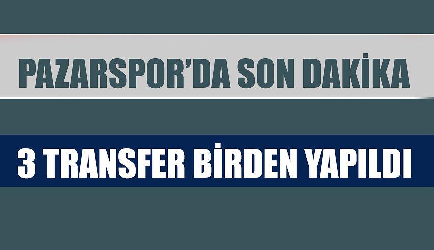 Pazarspor'dan 3 Transfer birden..