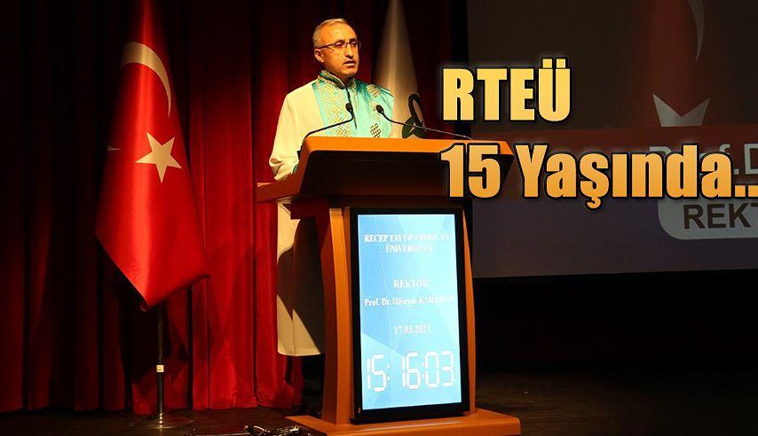 RTEÜ'nün 15. Kuruluş Yıl Dönümü Kutlandı