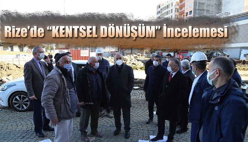 Vali Kemal Çeber, Rize'de ki Kentsel Dönüşüm Alanında İncelemede Bulundu