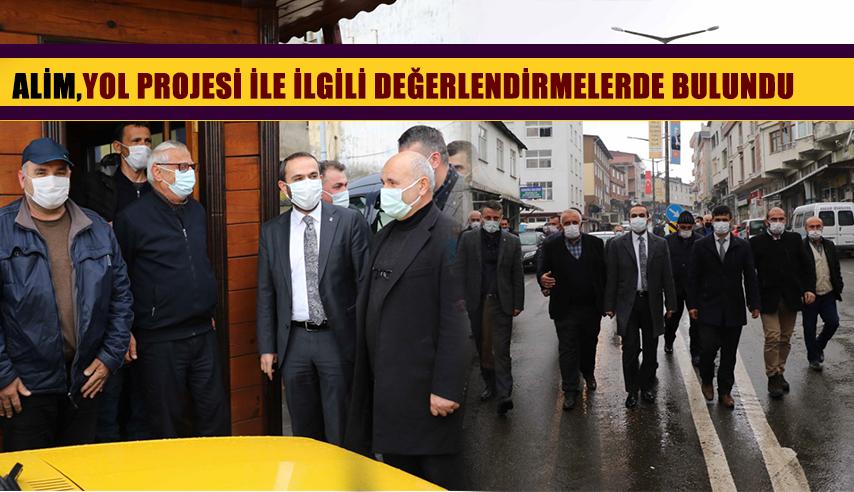 Ak Parti Rize İl Başkanı Alim:Yol Projesi ile ilgili Değerlendirmeler Yaptı