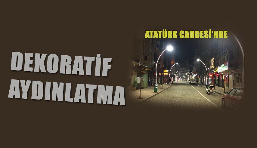 ATATÜRK CADDESİ'NE DEKORATİF AYDINLATMA
