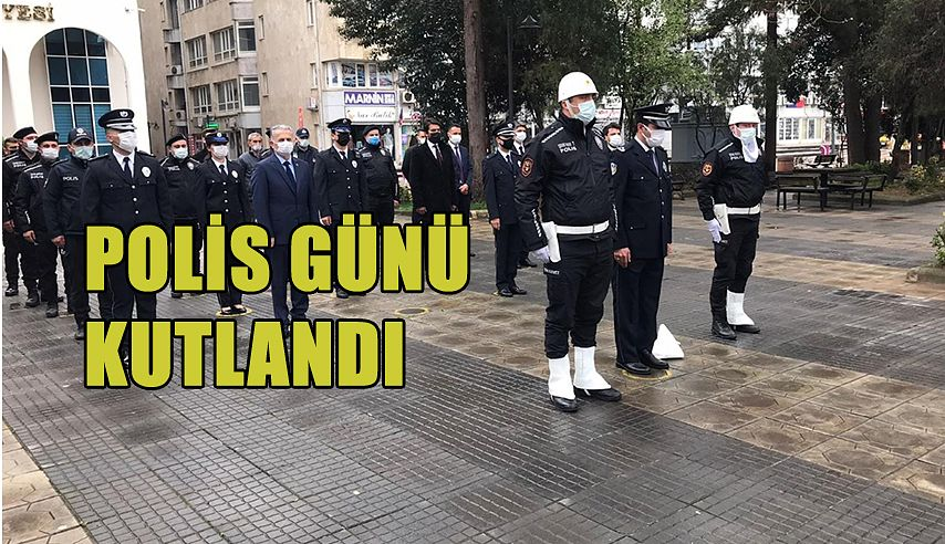 POLİS GÜNÜ KUTLANDI