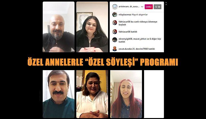 """""""ÖZEL ANNELERLE ÖZEL SÖYLEŞİ"""" PROGRAMI YAPILDI"""