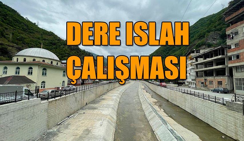 DERELERİ İSLAH EDİYOR