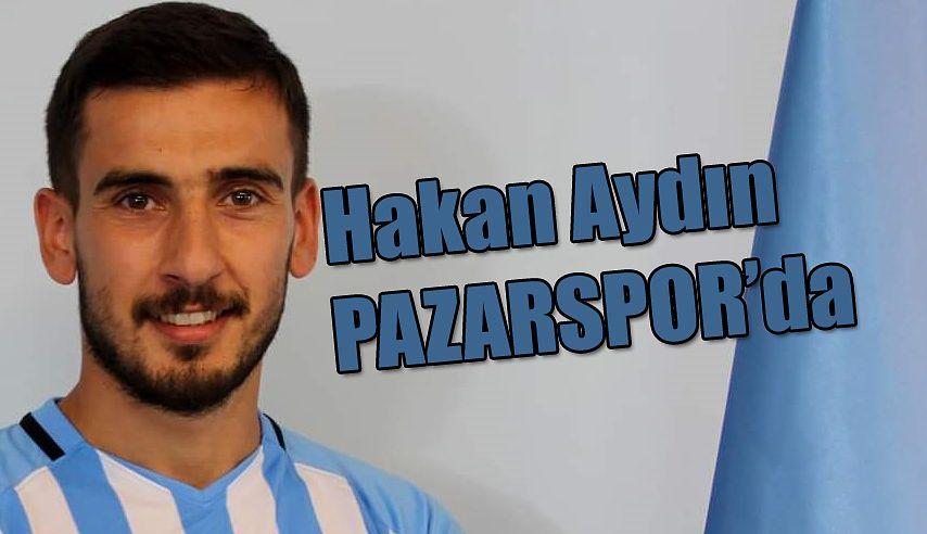 Hakan Aydın, Pazarspor 'da