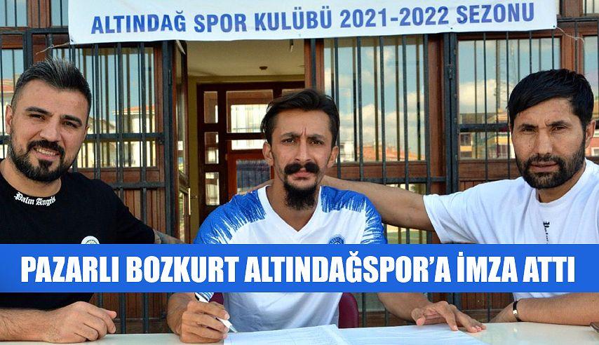 Pazarlı Futbolcu Bozkurt, Altındağspor'da