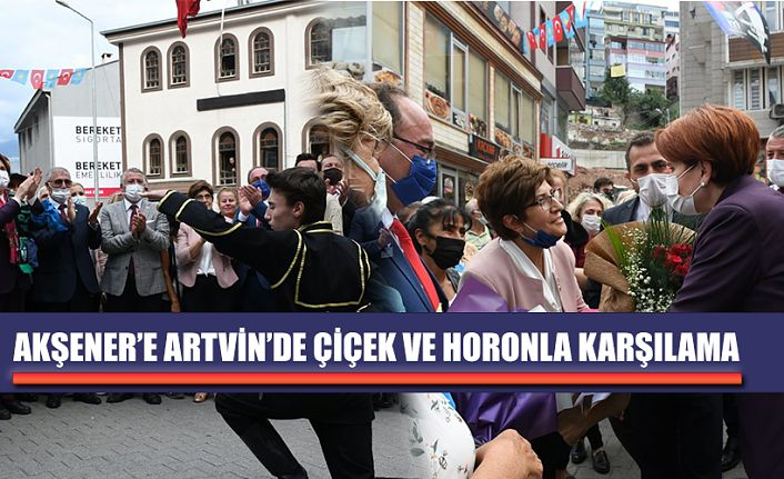 İYİ PARTİ GENEL BAŞKANI MERAL AKŞENER ARTVİN'DE