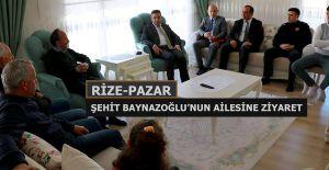 Pazarlı Şehit Baynazoğlu'nun ailesine ziyaret