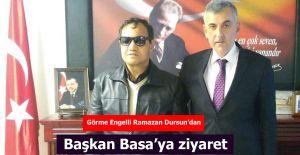 Görme engelli Ramazan Dursun'dan Başkan...