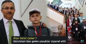 Gürcistan'dan Gelen Çocuklar Vali Kemal Çeber'i Ziyaret Etti