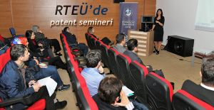 RTEÜ'de Patente Semineri Düzenlendi