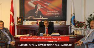 Hasan Karal ve Hakan Gültekin'den Ziyaret