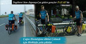 İngiltere'den Japonya'ya Bisikletle giden gençler Pazar'da