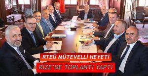 Recep Tayyip Erdoğan Üniversitesi Vakfı Mütevelli Heyeti Toplandı