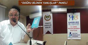 """TOPLUMUN ENGELLİ ALGISI VE DOĞRU BİLİNEN YANLIŞLAR"""" PANELİ YAPILDI"""