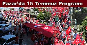 Pazar'da 15 Temmuz Demokrasi ve Milli Birlik Günü Programı