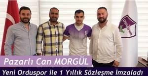 PAZARLI CAN MORGÜL YENİ ORDUSPOR'DA