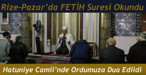 Rize-Pazar Hatuniye Camii'nde Fetih Suresi okundu