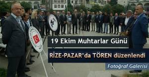Rize'nin Pazar ilçesinde 'Muhtarlar Günü' kutlama programı gerçekleşti.