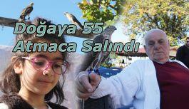 DOĞAYA 55 ATMACA SALINDI