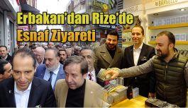 Dr.Fatih Erbakan Rize'de Esnaf Ziyaretlerinde