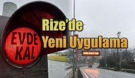 """""""Evde Kal"""" Uyarısı, Rize'de Tüm Trafikteki Sinyalizasyon Sistemine Yerleştirildi"""