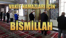 """Rize'de vakit Namazları """"Bismillah"""" İle başladı"""