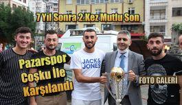 Pazarspor: Pazar Meydanında büyük bir coşku ile karşılandı