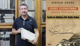 Rıdvan Şükür'den   Tarih ve kültüre bir katkı daha