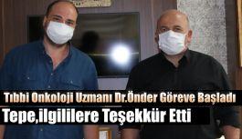 Tıbbi onkoloji uzmanımız göreve başladı