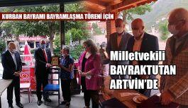 BAYRAKTUTAN ARTVİN'DE