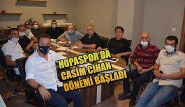 HOPASPOR'DA CASİM CİHAN DÖNEMİ BAŞLADI