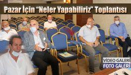 Pazar'da Toplantı
