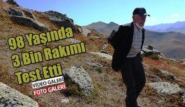 98 Yaşındaki Paşa Aslan 3 bin Rakımdan gençlere seslendi
