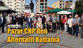 Pazar CHP'den Alternatif Cumhuriyet Bayramı Kutlaması