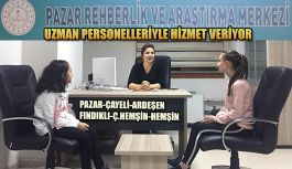 """PAZAR'DA UZMAN PERSONELLERİYLE """" REHBERLİK VE ARAŞTIRMA MERKEZİ"""""""
