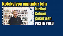 Tarihçi Rıdvan Şükür'ün posta pulu çıktı